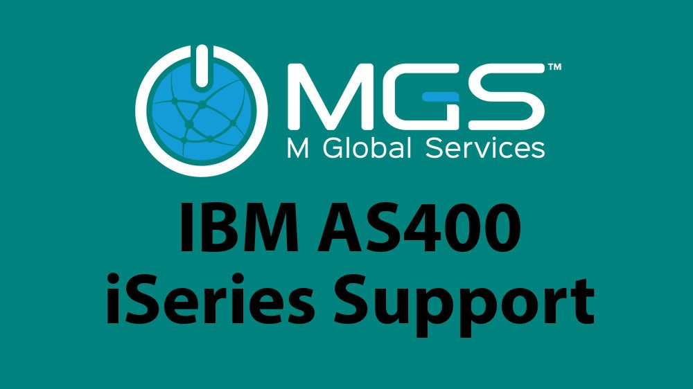 M Global Services - IBM AS400 iSeries support